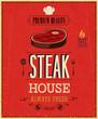 Vintage Steak House Poster. Vector illustration.