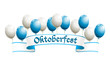 Oktoberfest banner with balloons in traditional colors of Bavari