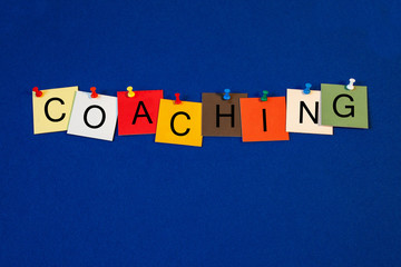 Coaching - sign or poster for business, life and mentoring.