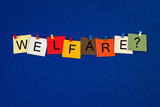 Welfare - sign for social care. poster