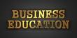 Business Education. Education Concept.