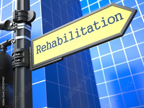 Rehabilitation Roadsign. Medical Concept.