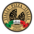 Stamp with text Italia Pizza - Delicious written inside, vector