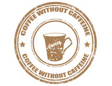 Coffee without caffeine-stamp poster