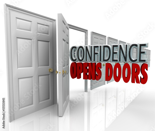Confidence Opens Doors Words in Doorway