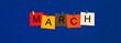 Leinwandbild Motiv March - calendar and month series.