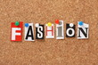 The word Fashion on a cork notice board
