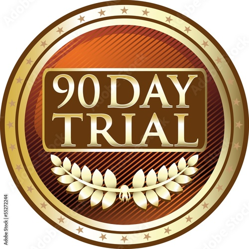 Ninety Day Trial Gold Medal