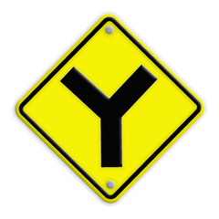 Y fork junction sign , Part of a series.