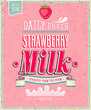 Vintage Strawberry Milk poster. Vector illustration.