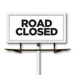 Road Closed Billboard Sign on White Background