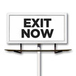 Exit Not Billboard Sign on White Background