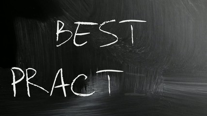 """Best practice"" handwritten with white chalk on a blackboard"