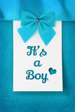 It's a Boy, baby arrival announcement