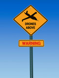 warning drones above sign poster