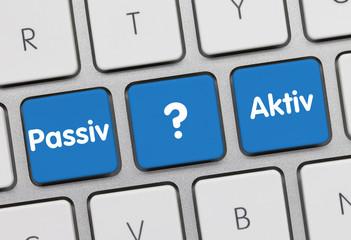 Aktiv oder Passiv Tastatur