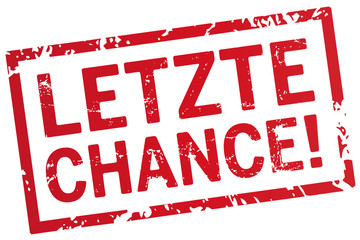 roter Stempel letzte Chance