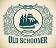 Old Schooner - restaurant label