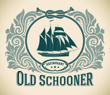 Old Schooner - restaurant label