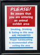 Entering Animal Exhibit Sign