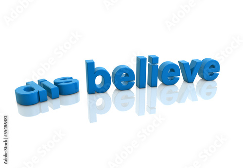 disbelieve become believe