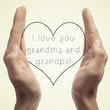 I love you grandma and grandpa