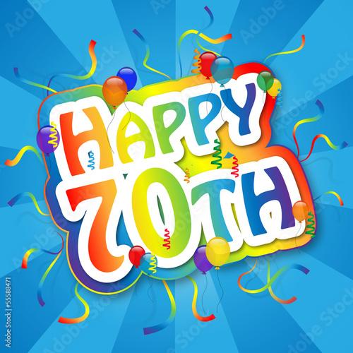 """HAPPY 70TH"" Card (birthday seventy party celebration years old)"