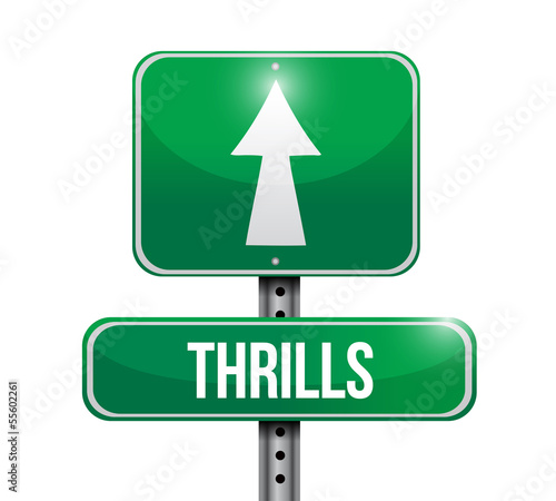 thrills road sign illustration design