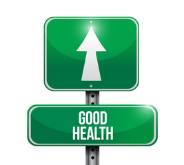 good health road sign illustration design