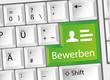 Bewerben - Arbeit - Karriere - Tastatur deutsch