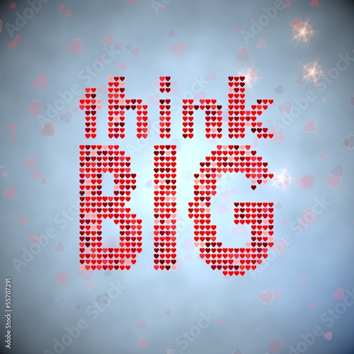 3d render of a motivating think big symbol of thousand hearts