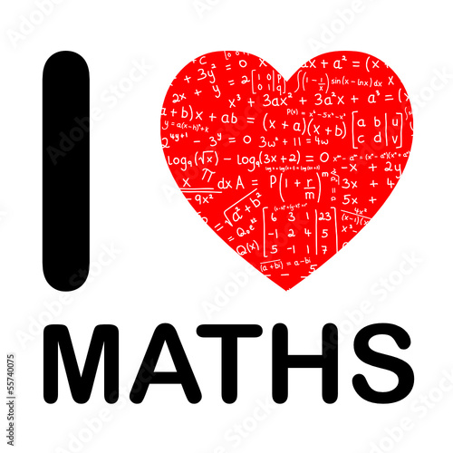 I LOVE MATHS (math mathematics science equations numbers school)
