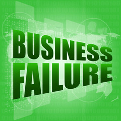 business failure on digital touch screen
