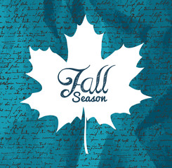 """Fall season"" text Autumn leaf with writings background EPS1"