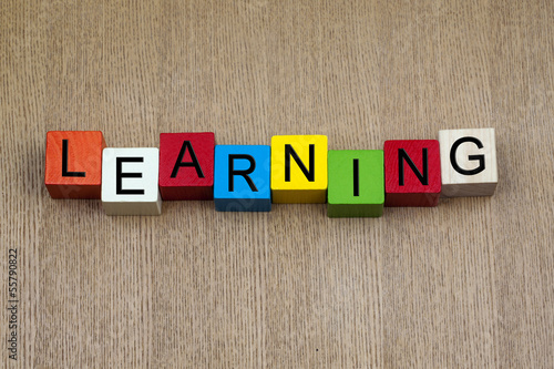 Learning - sign for education, business, skills.