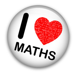 """I LOVE MATHS"" Pin (math mathematics equations tag badge button)"