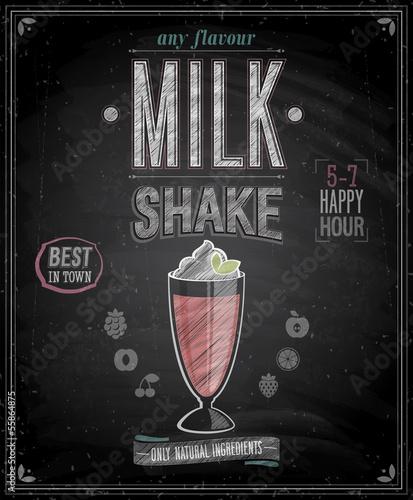 Vintage MilkShake Poster - Chalkboard. Vector illustration. - 55864875