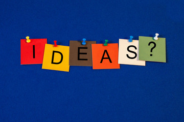 Ideas - sign for business, innovation and marketing