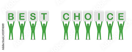 Men holding the phrase best choice. Concept 3D illustration.
