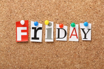 The word Friday on a cork notice board