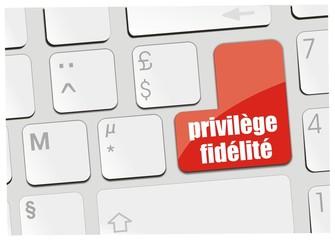 clavier privilège fidélité