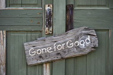 Gone for good sign.