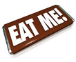 Eat Me Candy Bar Wrapper Offensive Insult Phrase