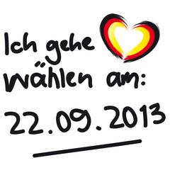 Bundestagswahlen - Ich gehe wählen - am 22. 09.