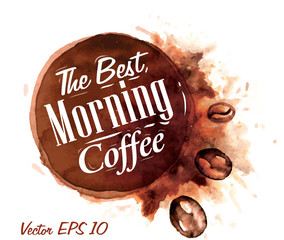 Set of watercolor coffee the best morning coffee Badges collecti