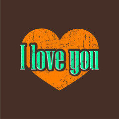 I love you. Vintage background with heart