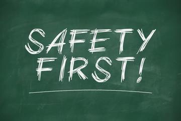 Safety first on blackboard