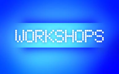 WORKSHOPS BLUE