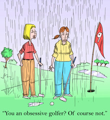 Women are obsessive golfers - playing in the rain
