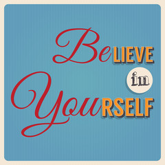 Believe in yourself retro poster design